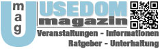 Usedom Magazin - Veranstaltungen Informationen Ratgeber Unterhaltung